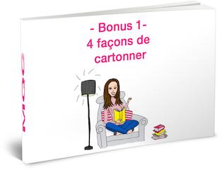 votre bonus exclusif: 4 façons de cartonner